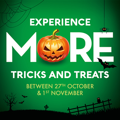 Experience More Tricks and Treats